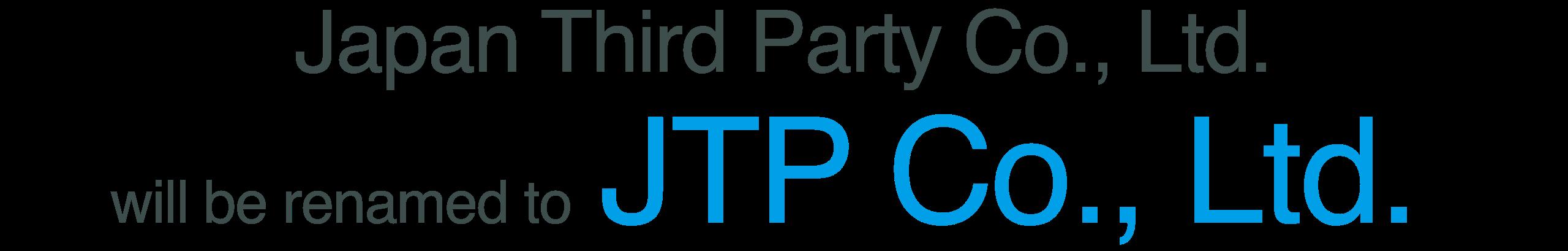 JTP Co., Ltd. will be renamed to JTP Co., Ltd.